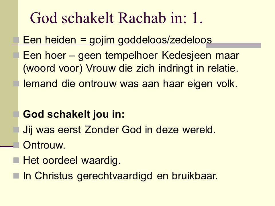 God schakelt Rachab in: 1.