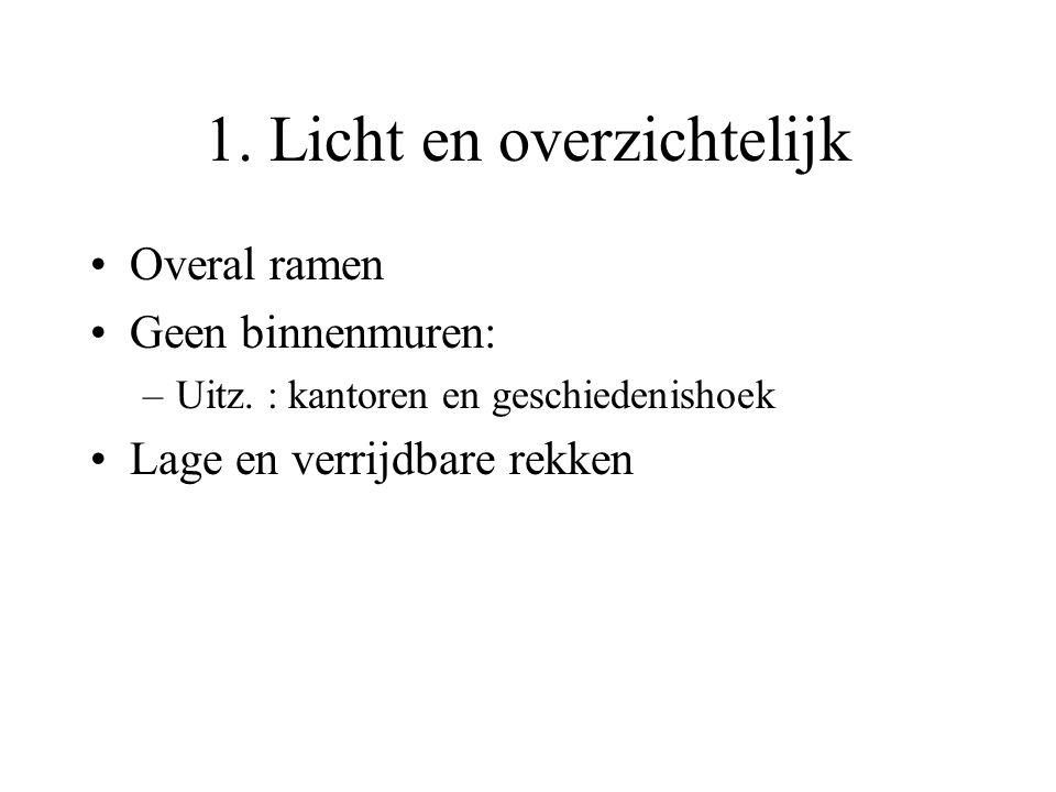 1. Licht en overzichtelijk