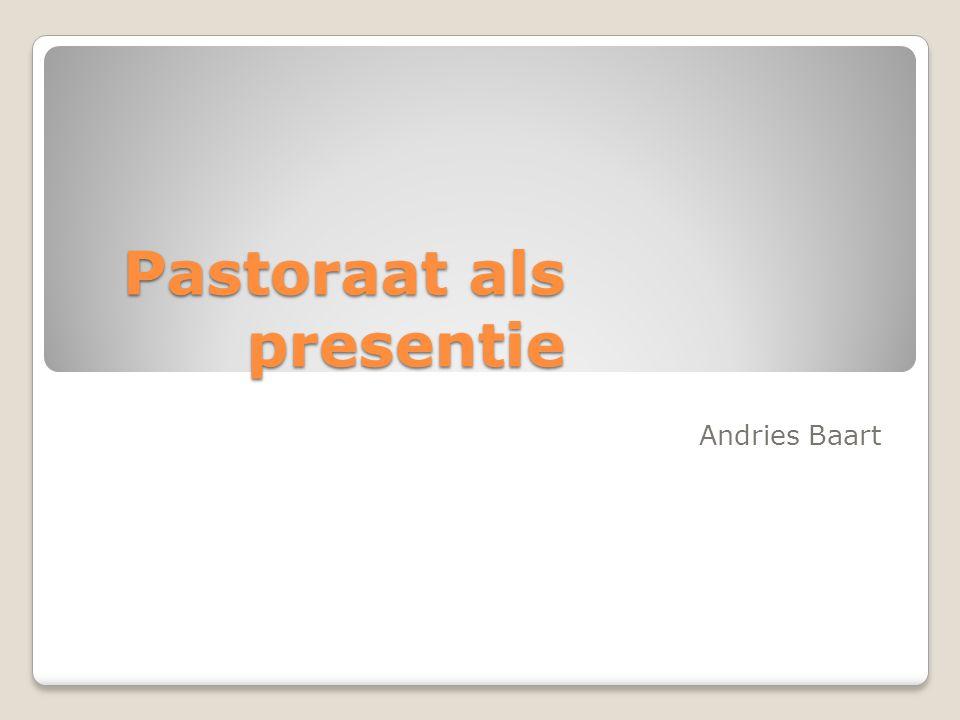 Pastoraat als presentie