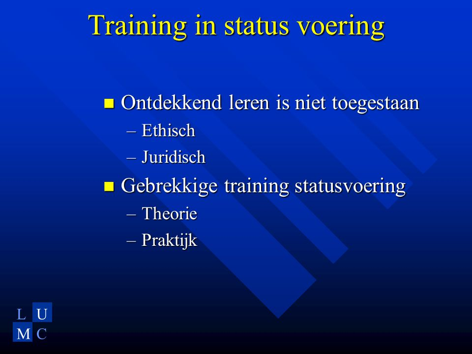 Training in status voering