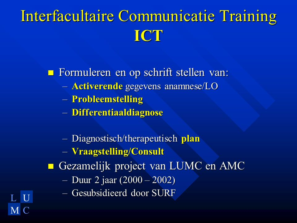 Interfacultaire Communicatie Training ICT
