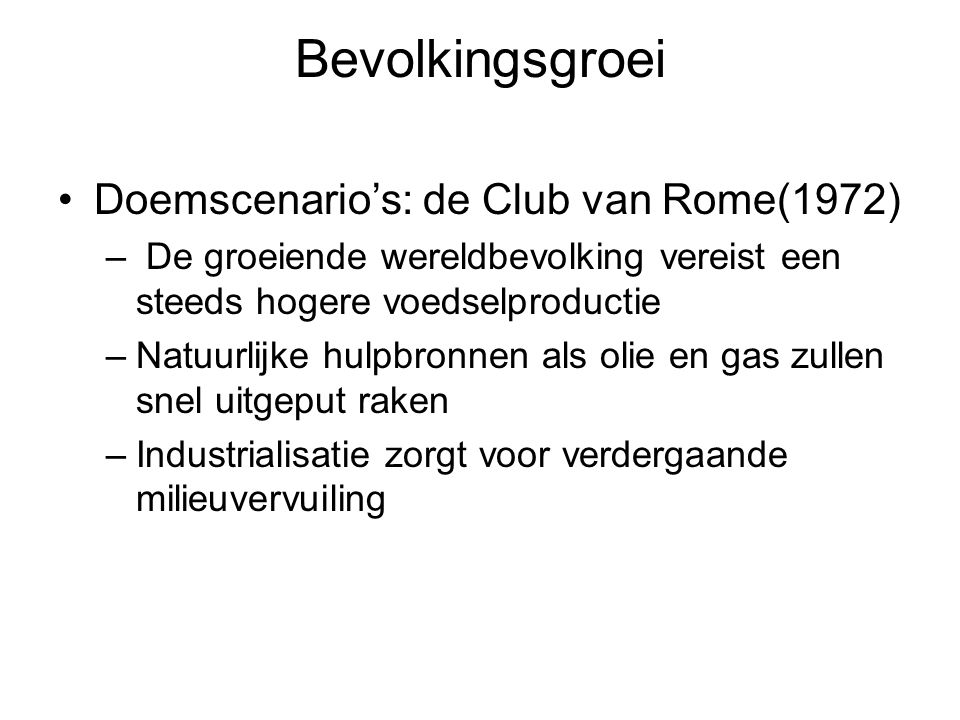 Bevolkingsgroei Doemscenario's: de Club van Rome(1972)