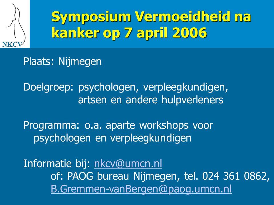 Symposium Vermoeidheid na kanker op 7 april 2006