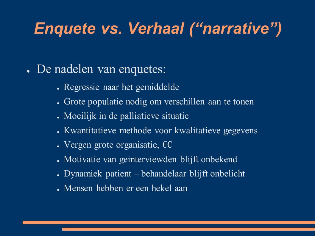 Enquete vs. Verhaal ( narrative )