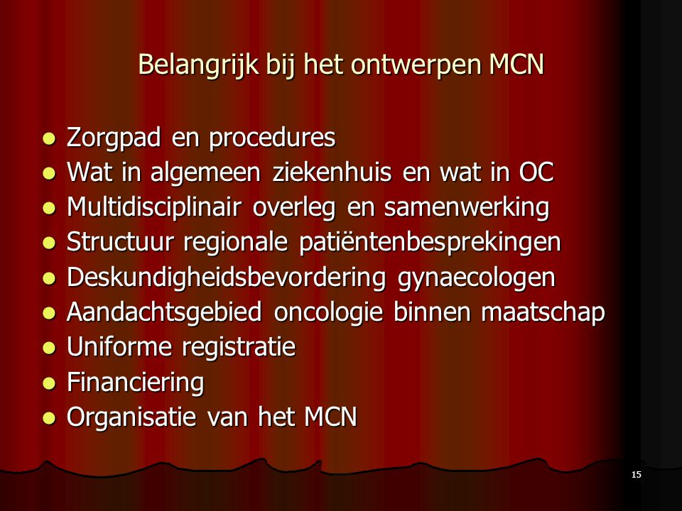 Belangrijk bij het ontwerpen MCN
