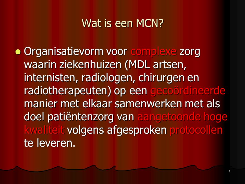 Wat is een MCN