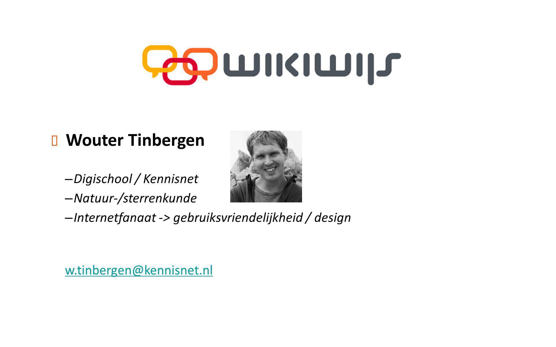 Wouter Tinbergen Digischool / Kennisnet Natuur-/sterrenkunde