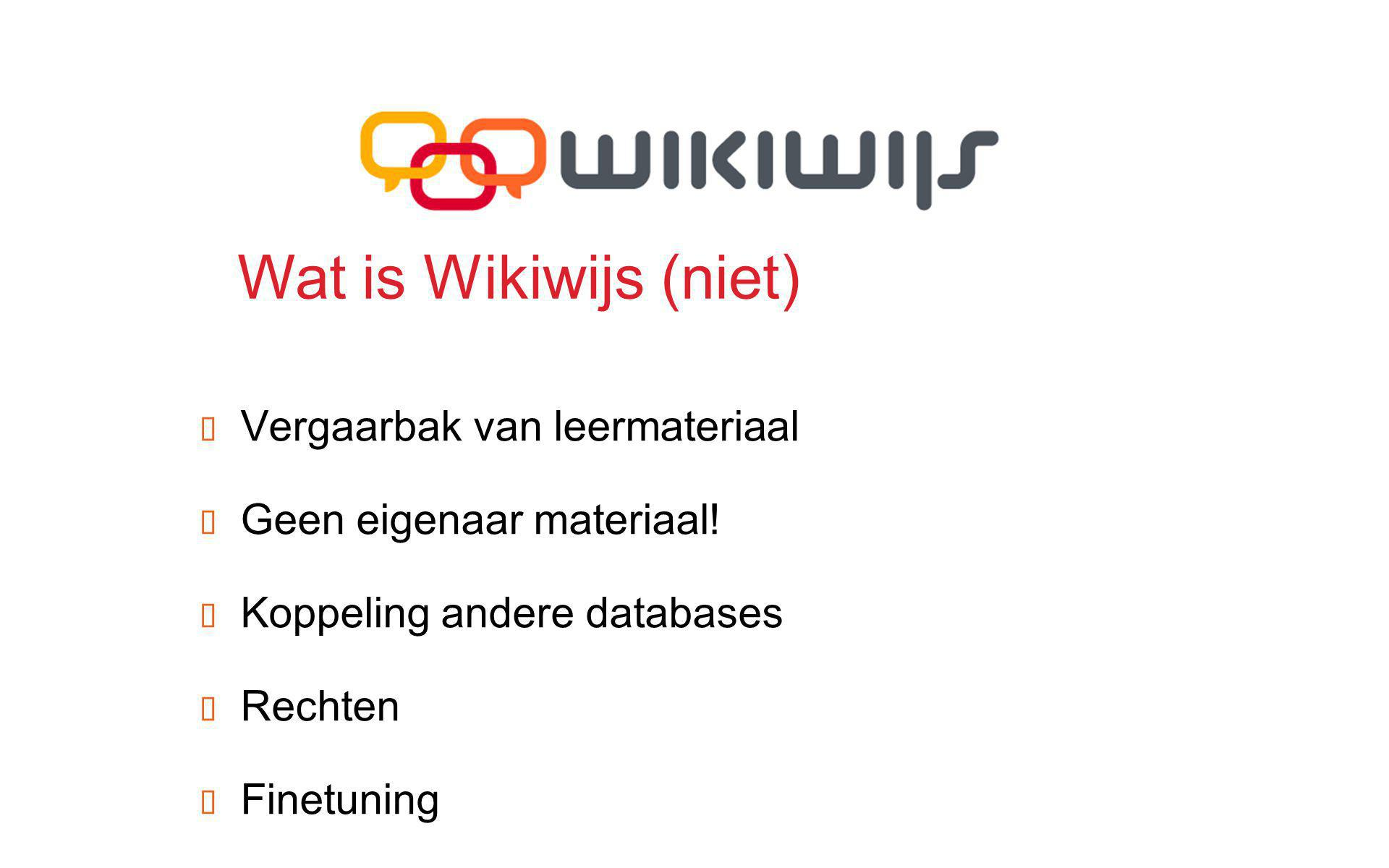 Wat is Wikiwijs (niet) Vergaarbak van leermateriaal