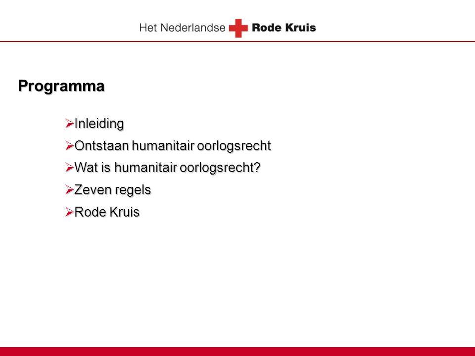 Programma Inleiding Ontstaan humanitair oorlogsrecht
