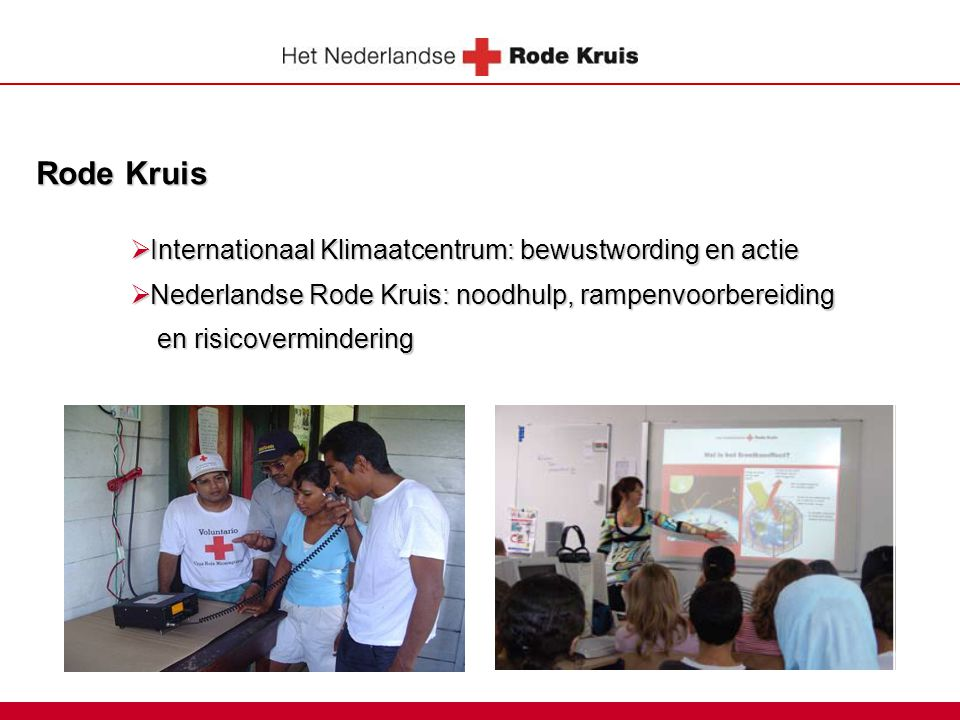 Rode Kruis Internationaal Klimaatcentrum: bewustwording en actie