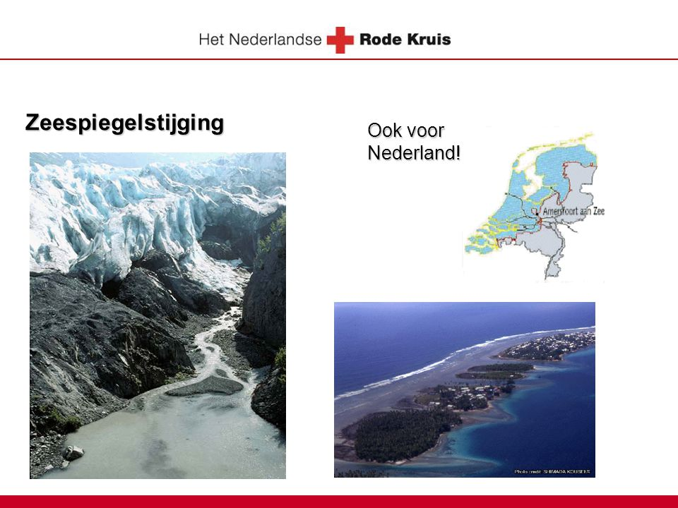 Zeespiegelstijging Ook voor Nederland! 8
