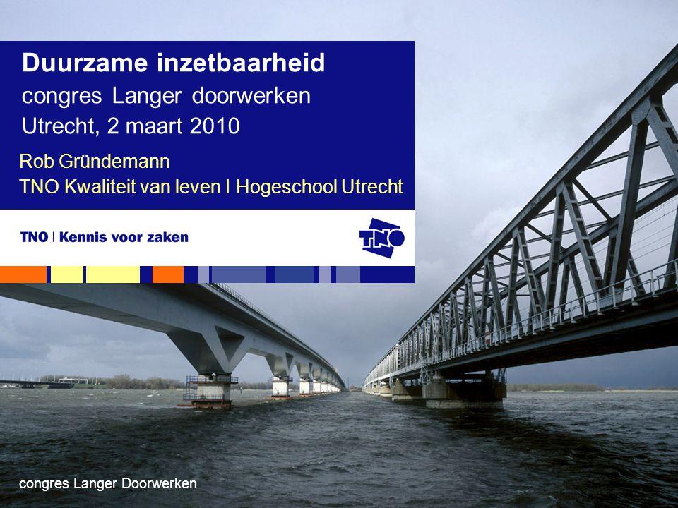 Rob Gründemann TNO Kwaliteit van leven I Hogeschool Utrecht
