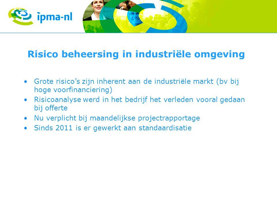Risico beheersing in industriële omgeving