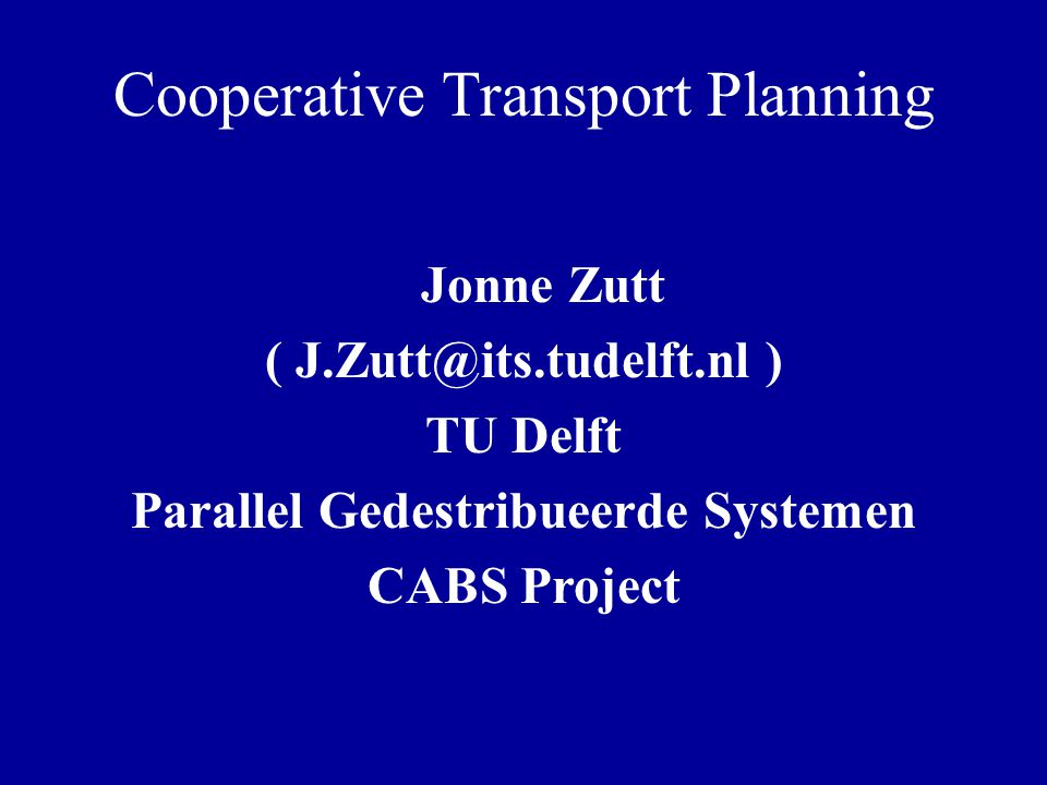 Cooperative Transport Planning