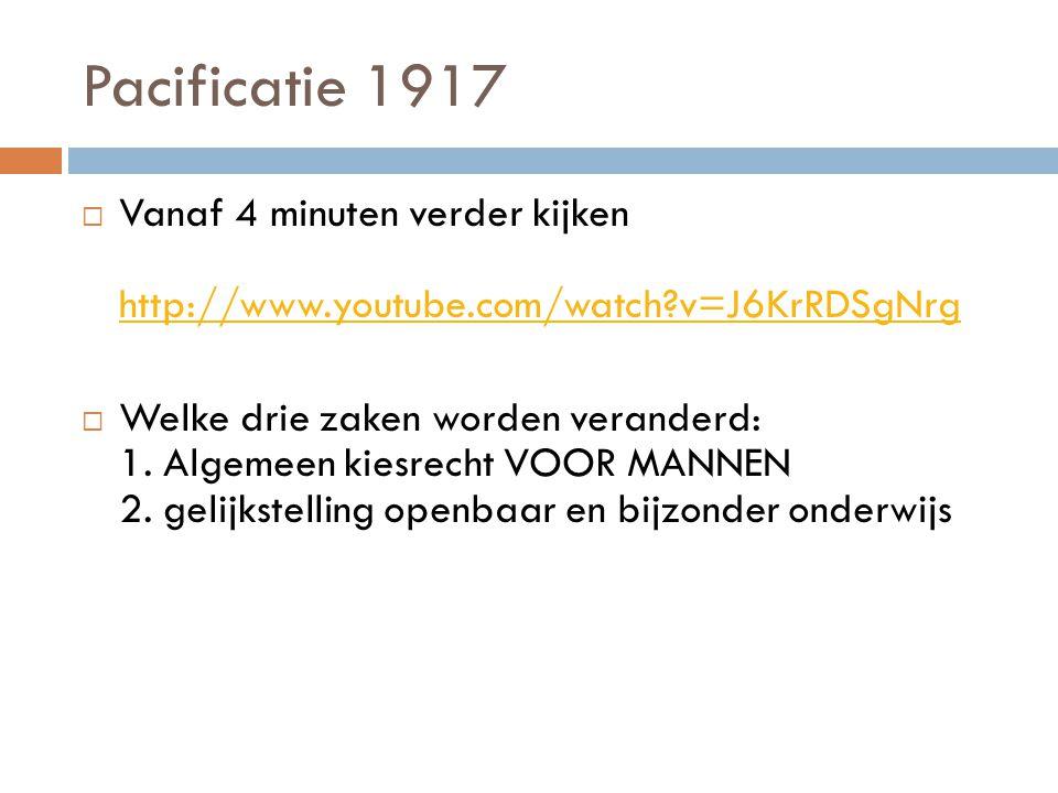 Pacificatie 1917 Vanaf 4 minuten verder kijken http://www.youtube.com/watch v=J6KrRDSgNrg.