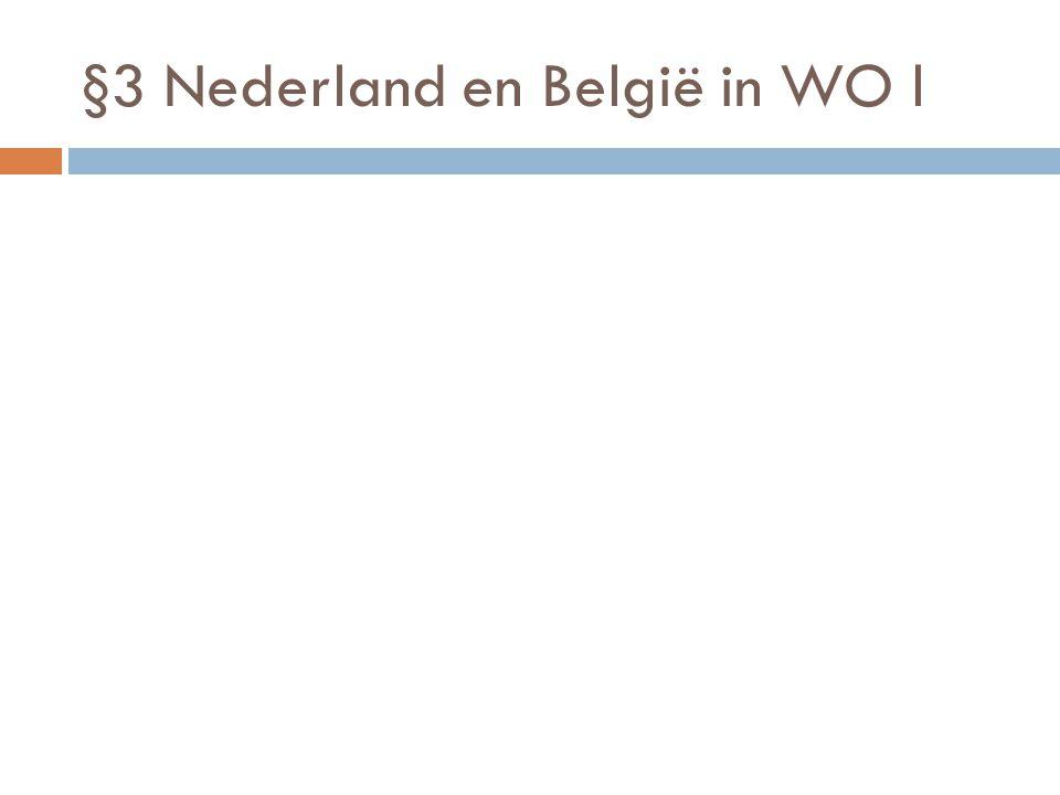 §3 Nederland en België in WO l