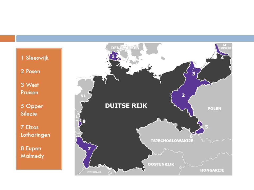 1 Sleeswijk 2 Posen 3 West Pruisen 5 Opper Silezie 7 Elzas Lotharingen 8 Eupen Malmedy