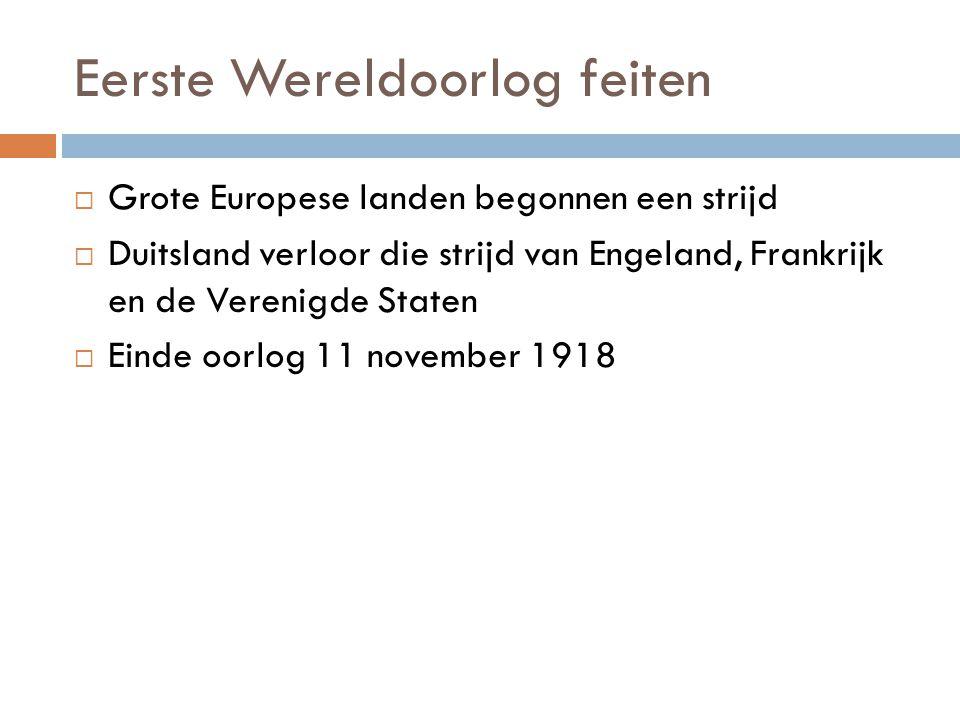 Eerste Wereldoorlog feiten