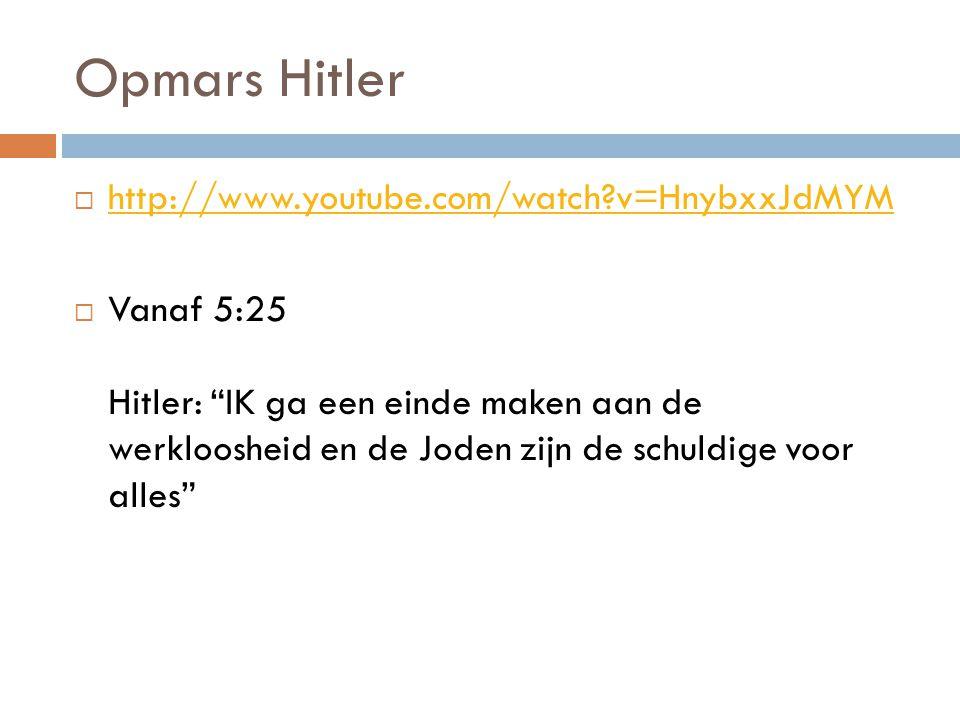 Opmars Hitler http://www.youtube.com/watch v=HnybxxJdMYM