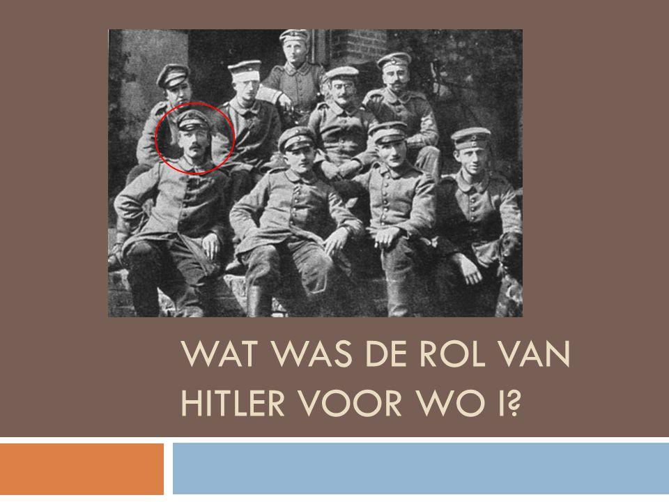 Wat was de rol van Hitler voor WO I