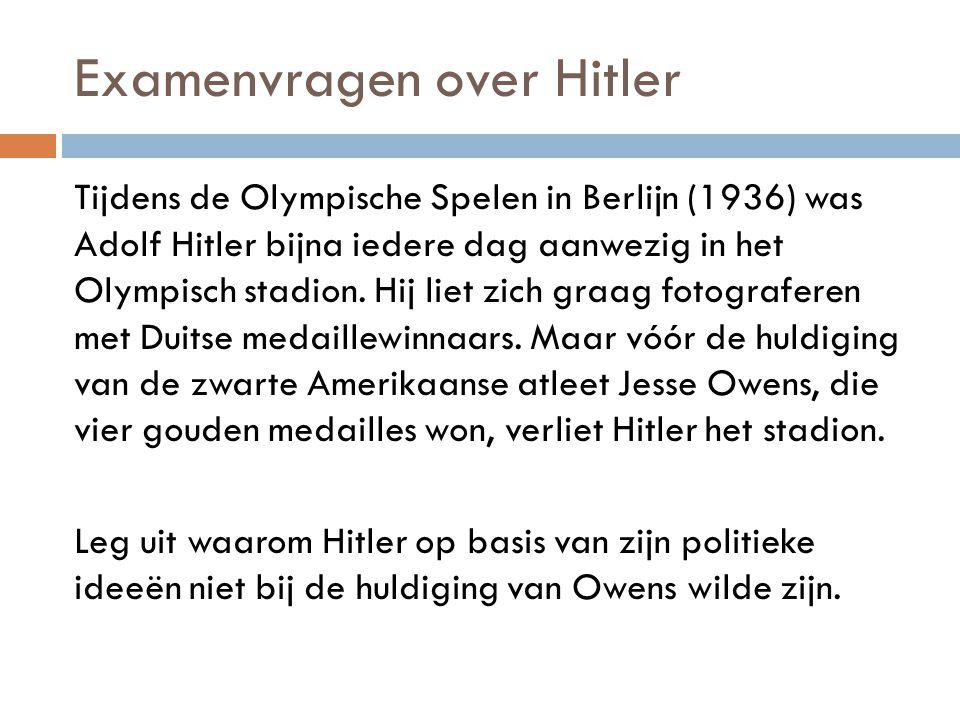 Examenvragen over Hitler