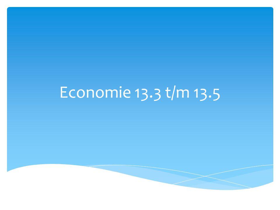 Economie 13.3 t/m 13.5