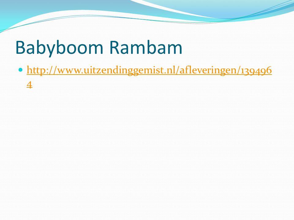 Babyboom Rambam http://www.uitzendinggemist.nl/afleveringen/1394964