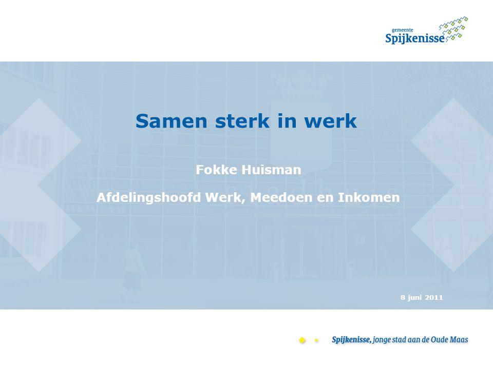 Fokke Huisman Afdelingshoofd Werk, Meedoen en Inkomen