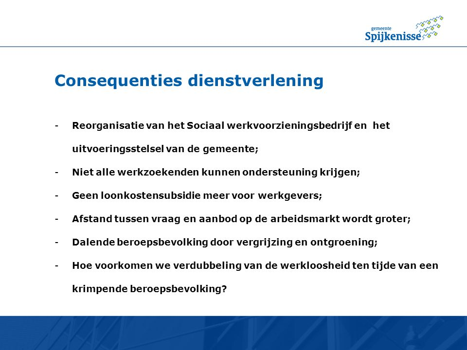 Consequenties dienstverlening