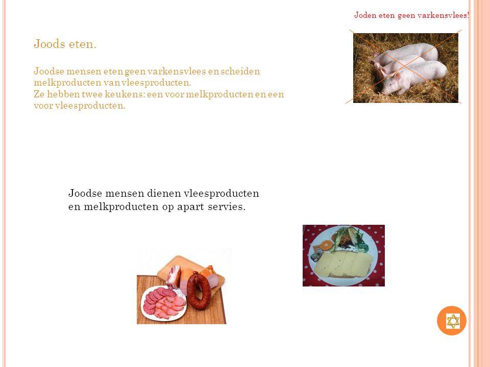 Joden eten geen varkensvlees!