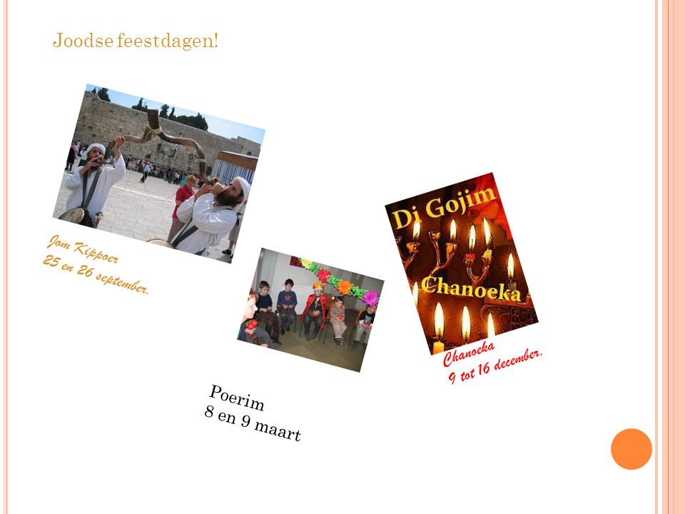 Joodse feestdagen! Jom Kippoer 25 en 26 september. Chanoeka