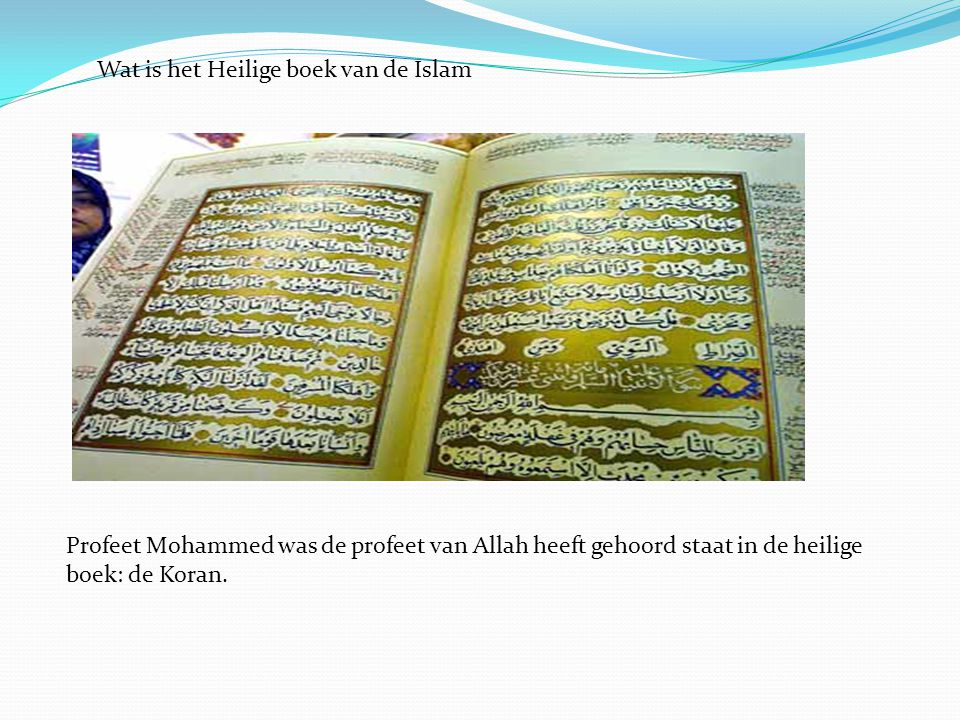Wat is het Heilige boek van de Islam