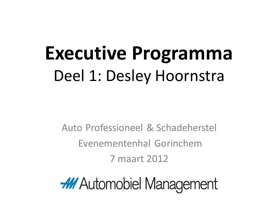 Executive Programma Deel 1: Desley Hoornstra