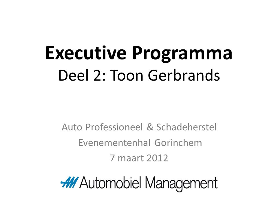 Executive Programma Deel 2: Toon Gerbrands