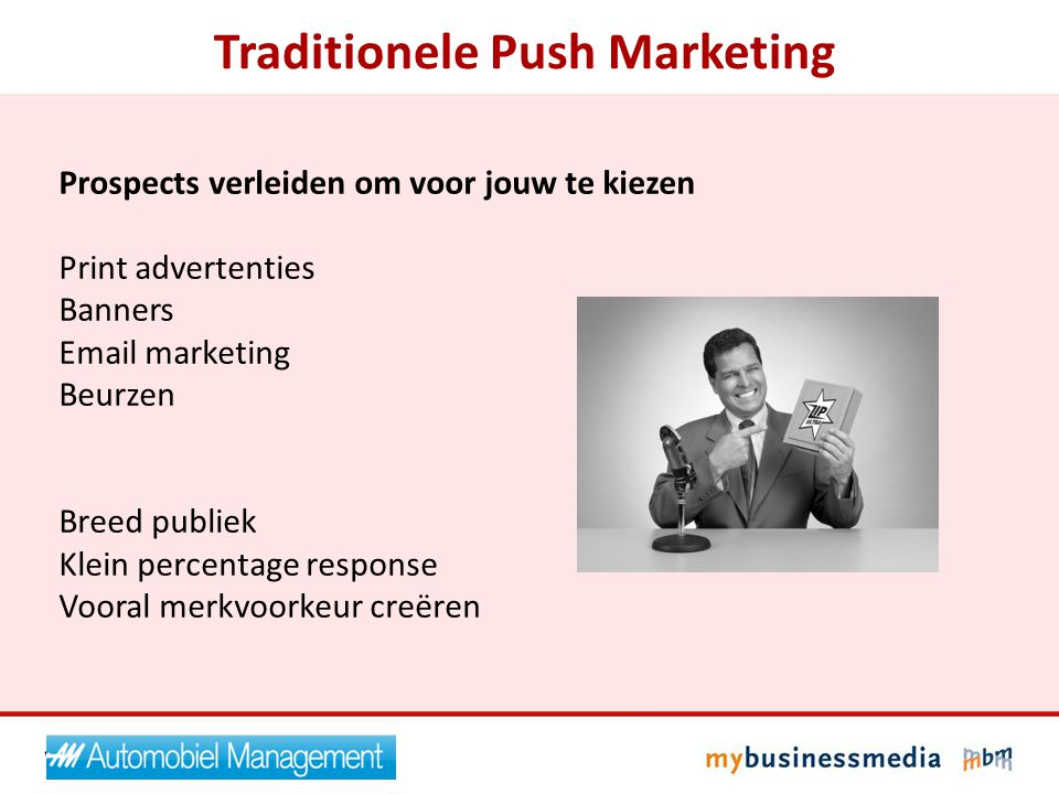 Traditionele Push Marketing
