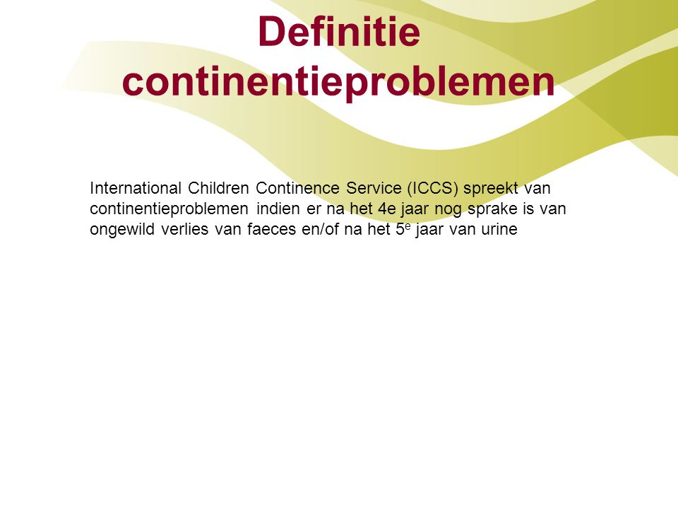 Definitie continentieproblemen
