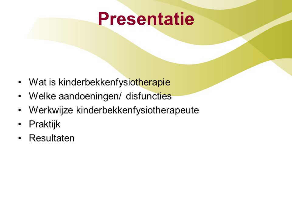 Presentatie Wat is kinderbekkenfysiotherapie