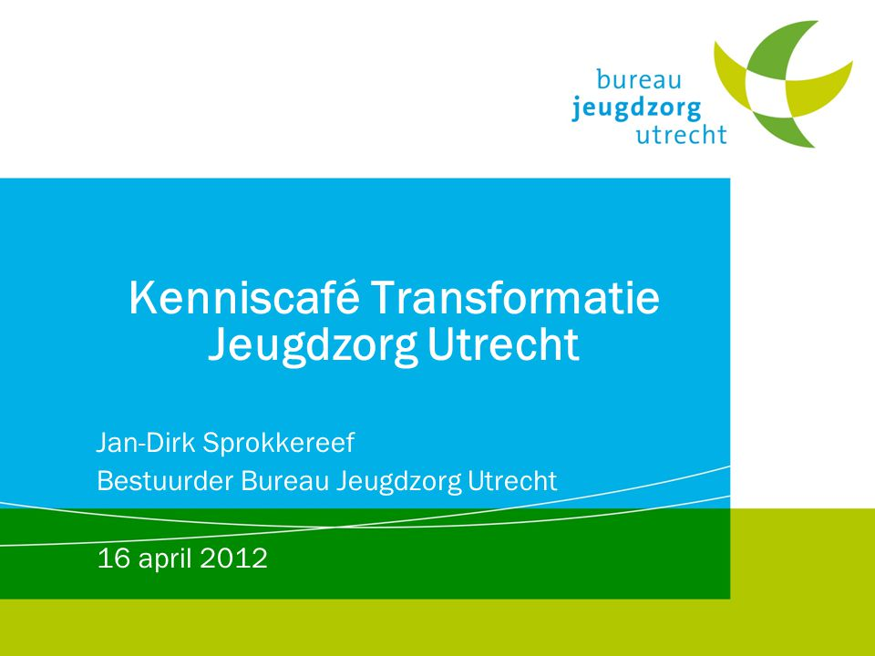 Kenniscafé Transformatie Jeugdzorg Utrecht