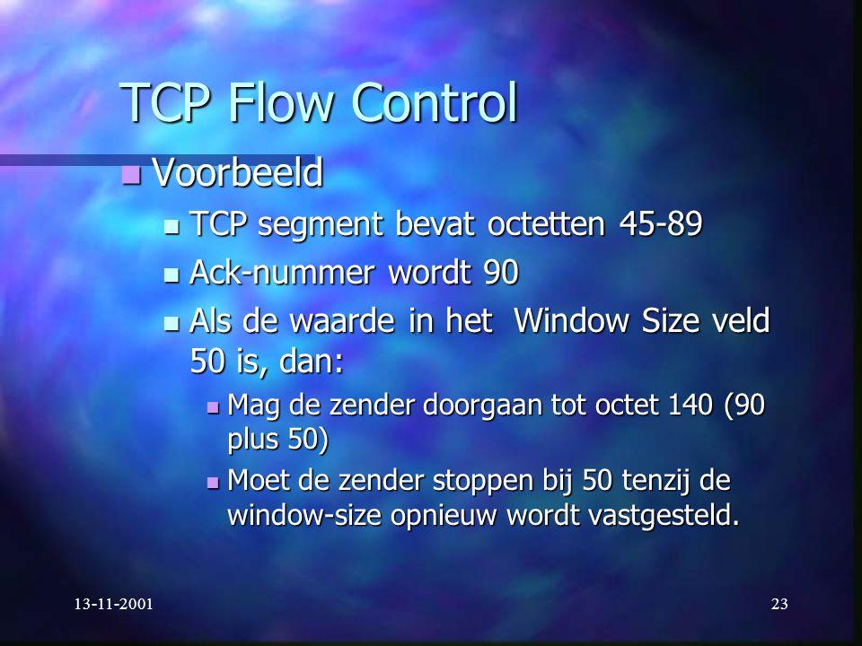 TCP Flow Control Voorbeeld TCP segment bevat octetten 45-89
