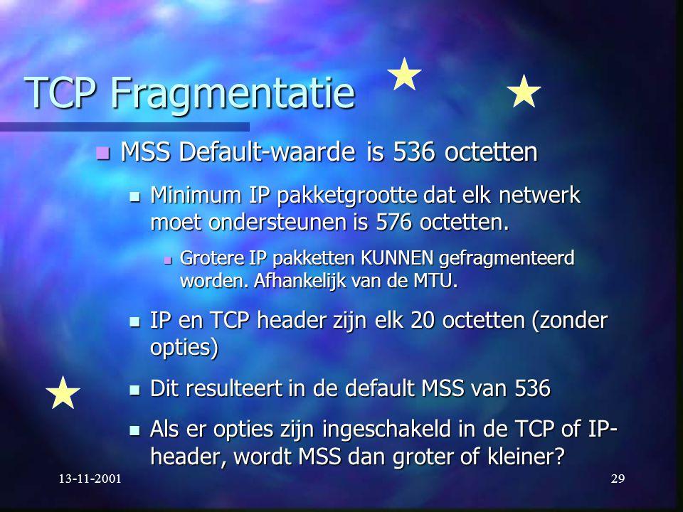 TCP Fragmentatie MSS Default-waarde is 536 octetten