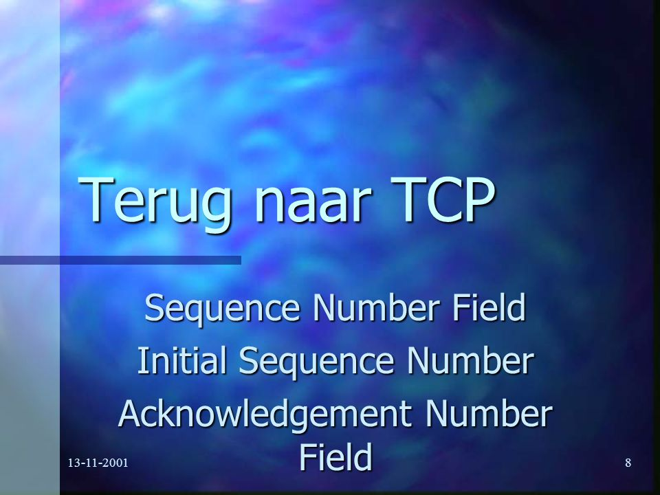 Terug naar TCP Sequence Number Field Initial Sequence Number