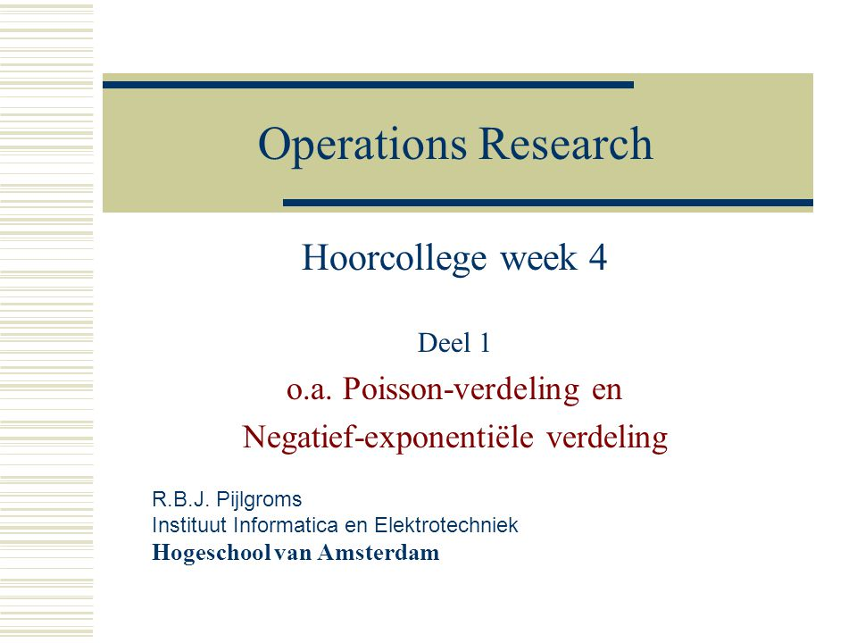 Operations Research Hoorcollege week 4 Deel 1