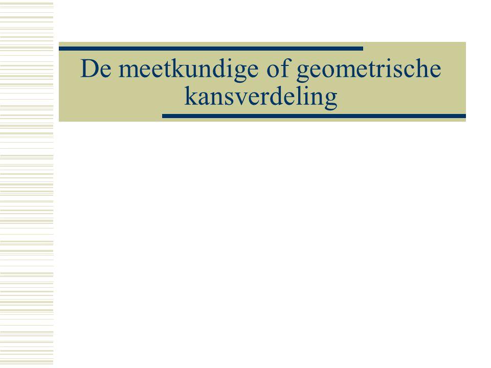 De meetkundige of geometrische kansverdeling