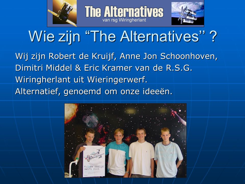 Wie zijn The Alternatives''