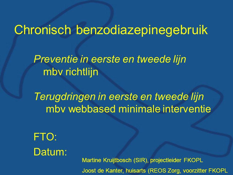 Chronisch benzodiazepinegebruik Preventie in eerste en tweede lijn