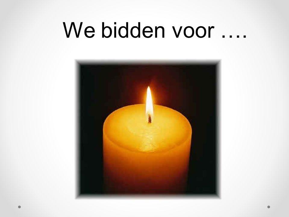 We bidden voor ….