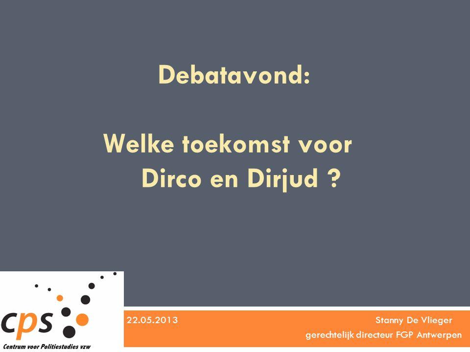 Debatavond: Welke toekomst voor Dirco en Dirjud