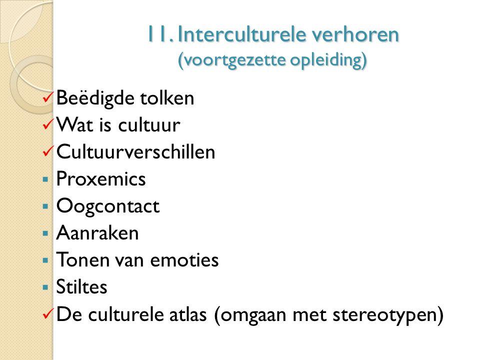 11. Interculturele verhoren (voortgezette opleiding)
