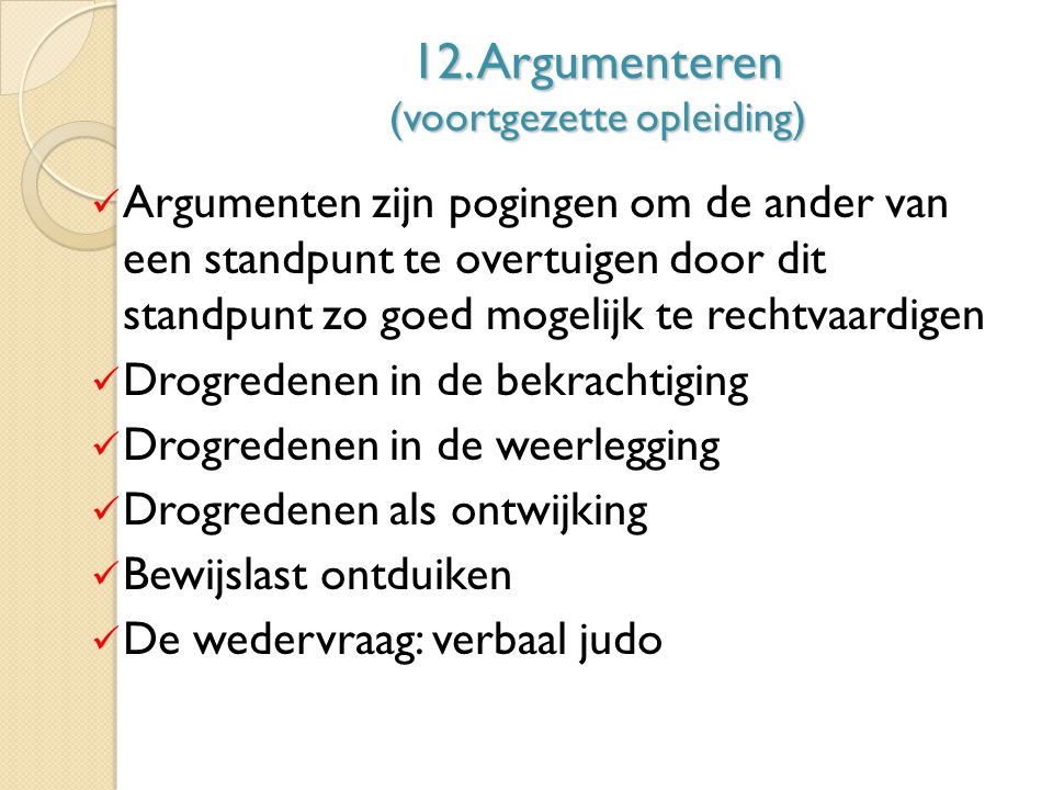 12. Argumenteren (voortgezette opleiding)