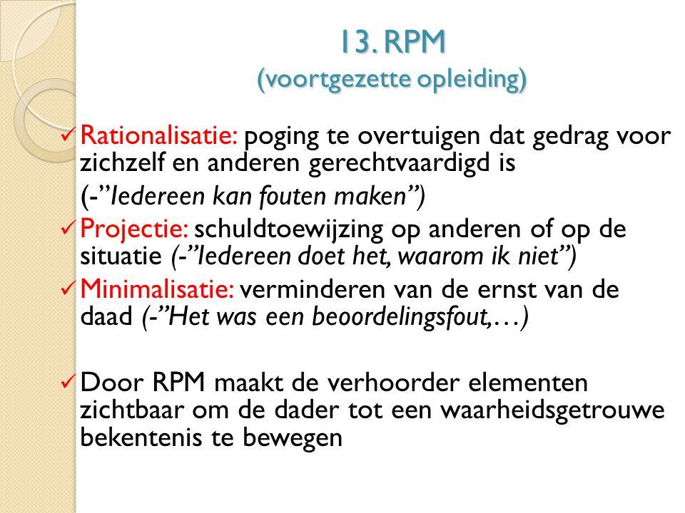 13. RPM (voortgezette opleiding)